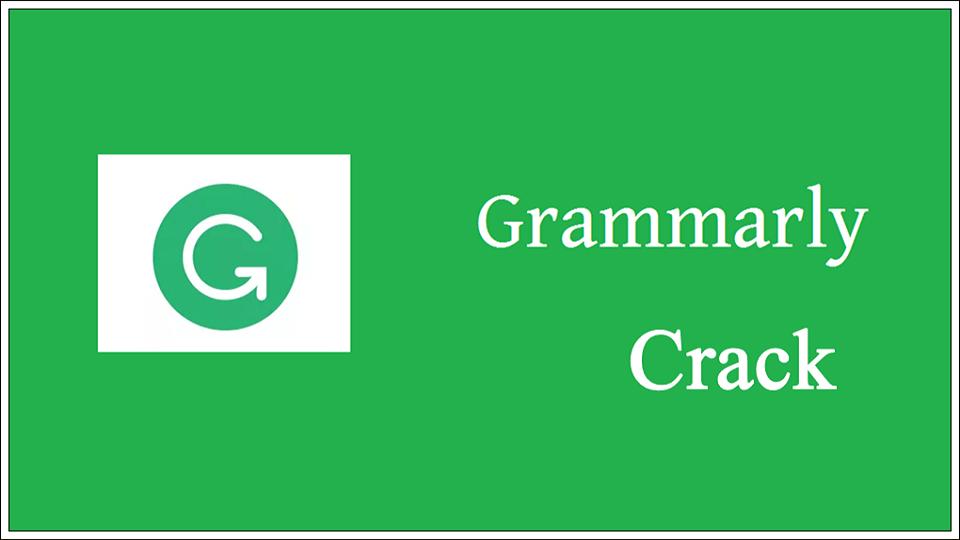 Grammarly Crack 1.5.72 Updated Latest 2021